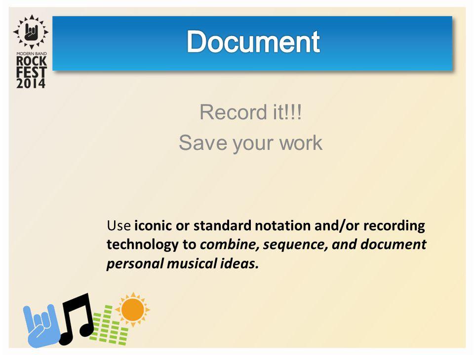 Record it!!.