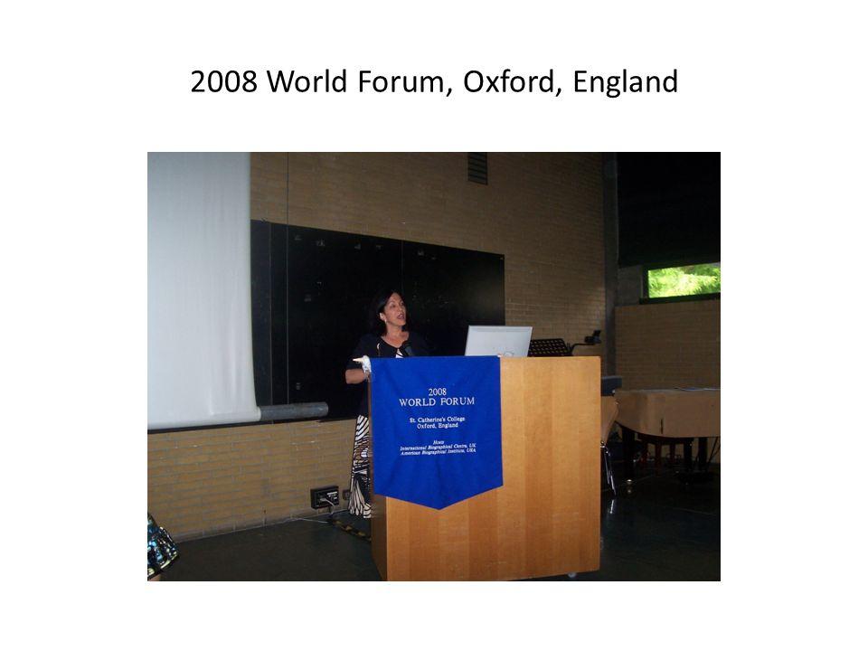 2008 World Forum, Oxford, England