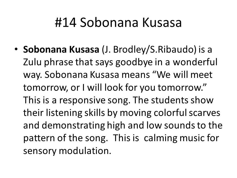 #14 Sobonana Kusasa Sobonana Kusasa (J.