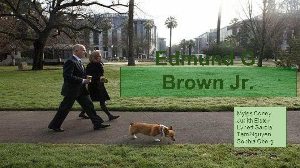 Edmund G. Brown Jr. Myles Coney Judith Elster Lynett Garcia Tam Nguyen Sophia Oberg