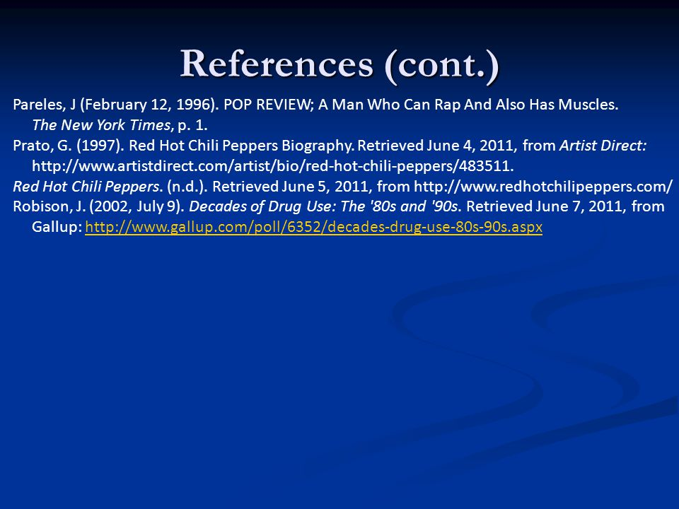 References (cont.) Pareles, J (February 12, 1996).