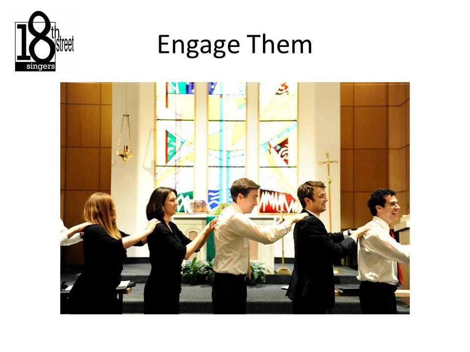 Engage Them