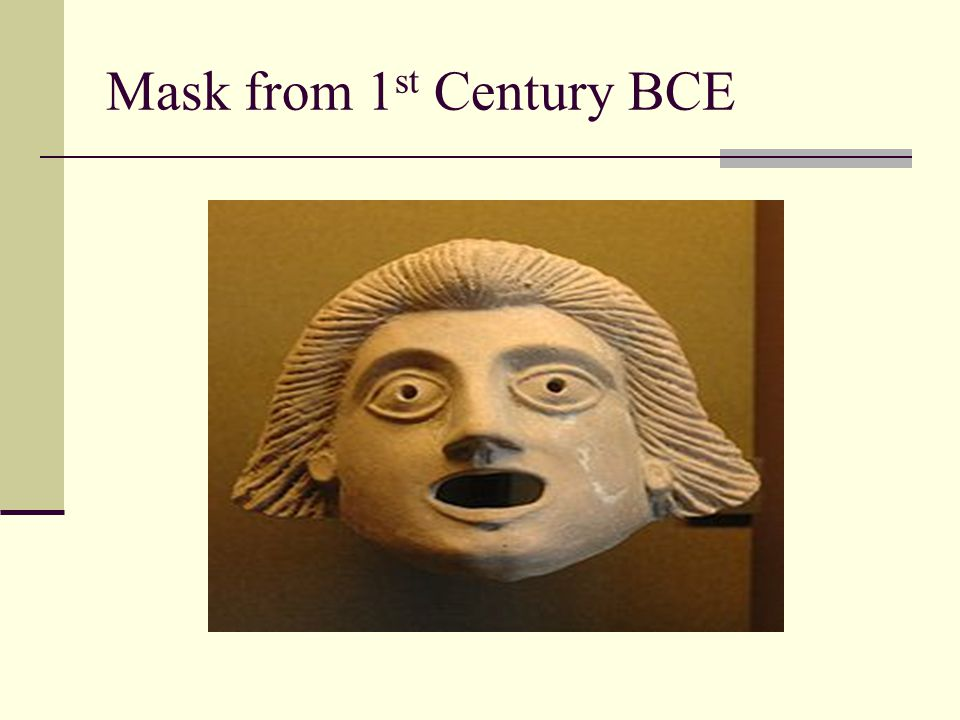 Mask from 1 st Century BCE