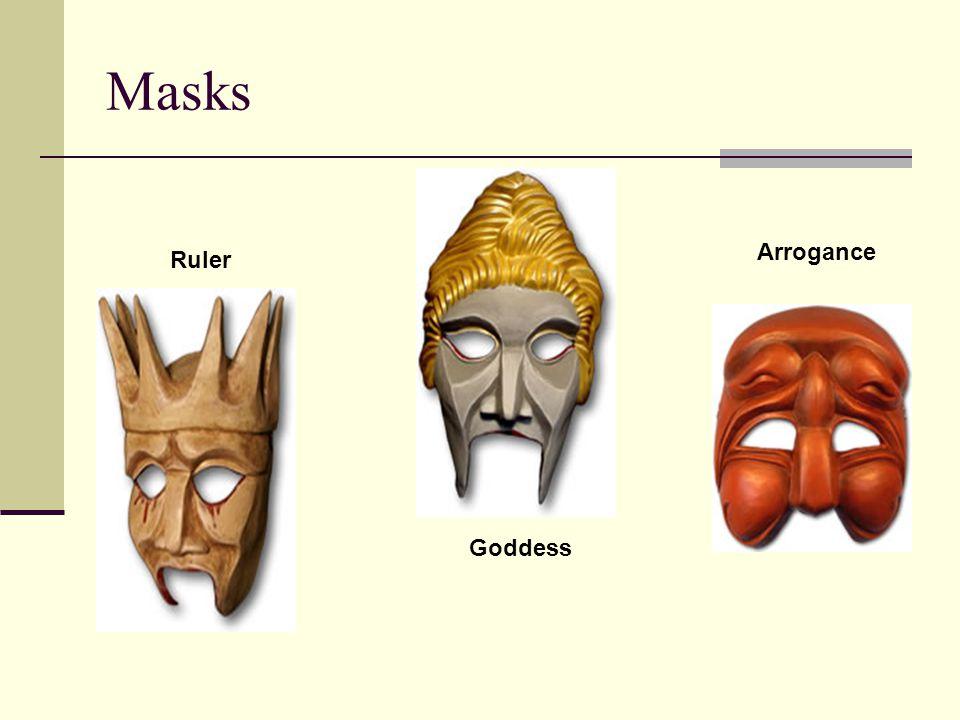 Masks Ruler Goddess Arrogance