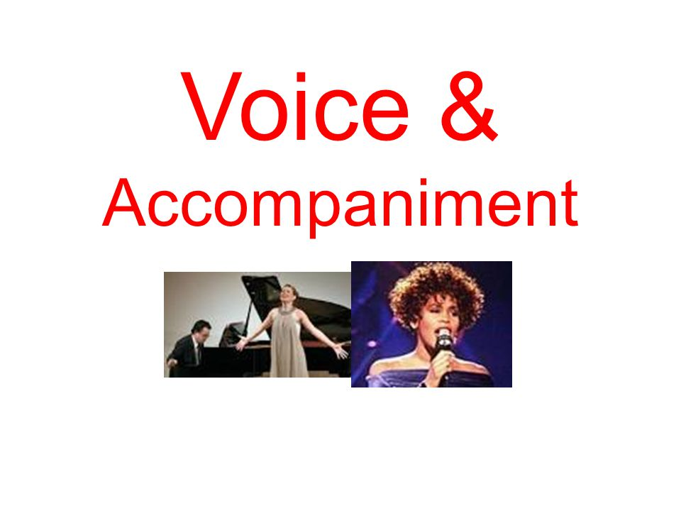 Voice & Accompaniment