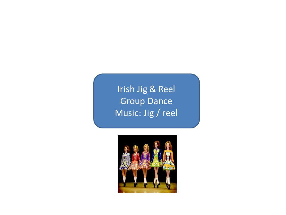 Irish Jig & Reel Group Dance Music: Jig / reel