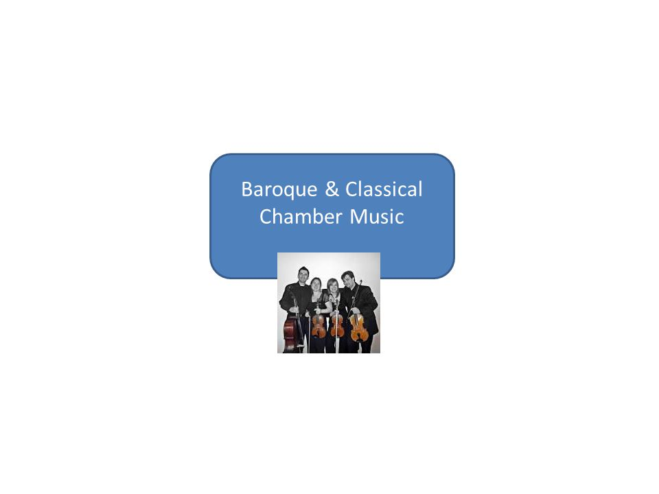Baroque & Classical Chamber Music