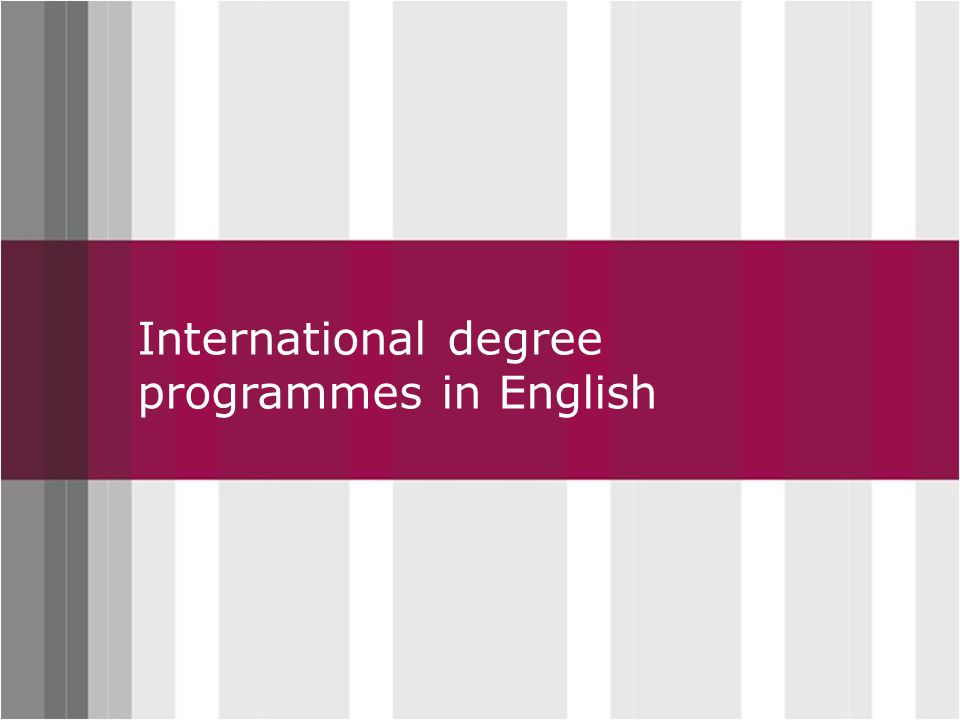 Click to edit Master title style International degree programmes in English