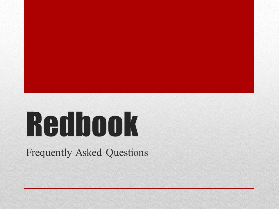 Redbook Frequently Asked Questions