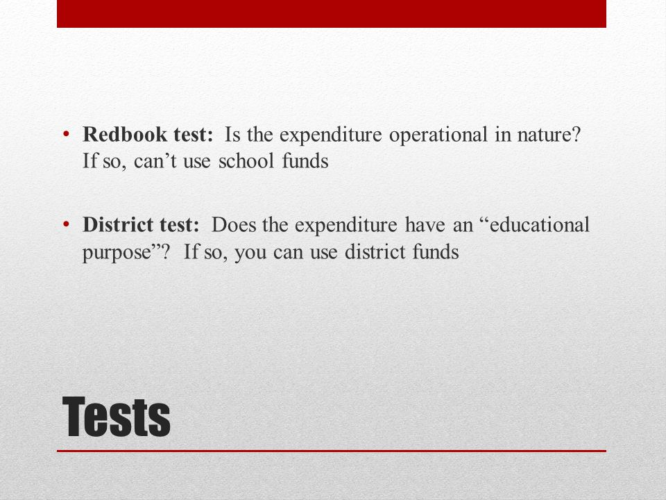 Tests Redbook test: Is the expenditure operational in nature.