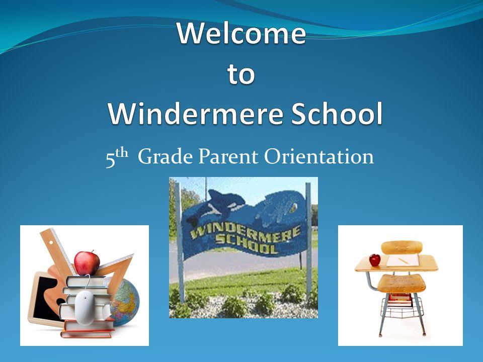 5 th Grade Parent Orientation