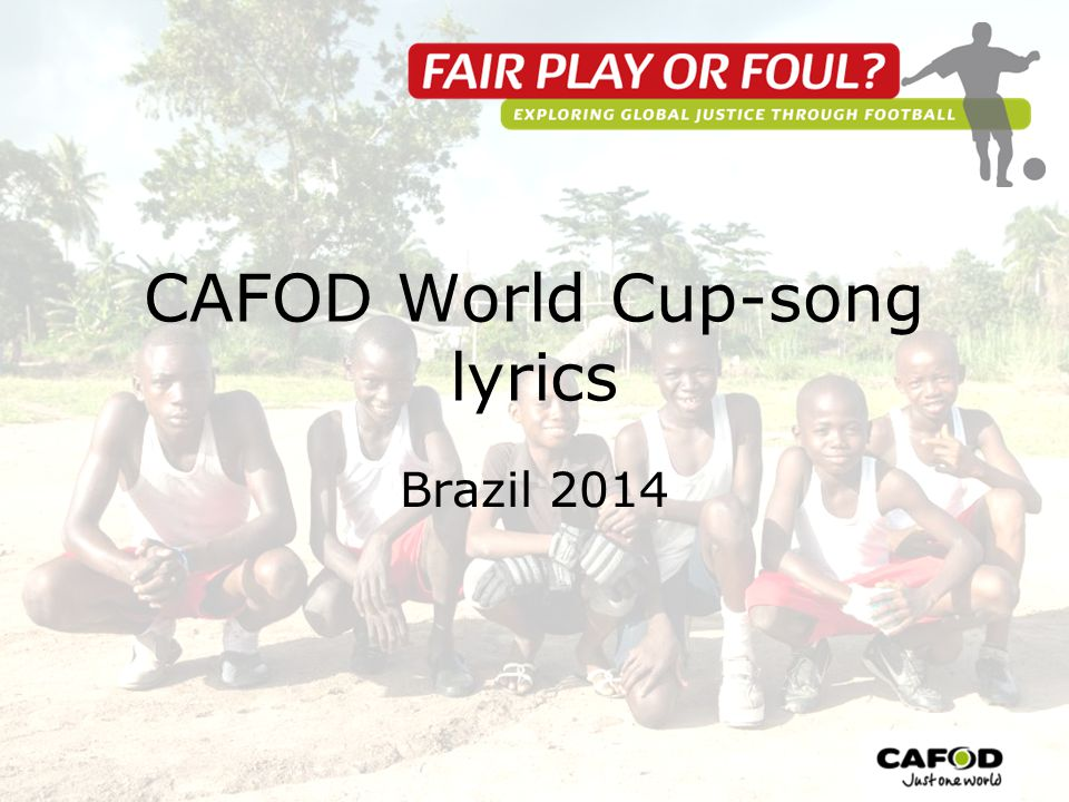 CAFOD World Cup-song lyrics Brazil 2014