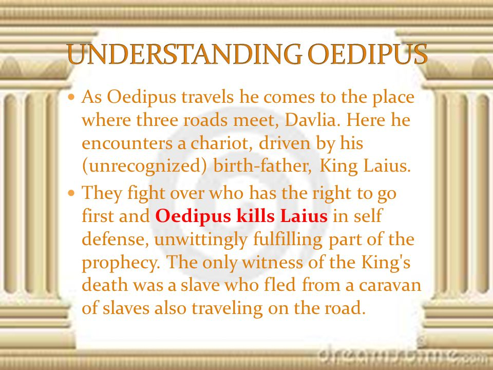 As Oedipus travels he comes to the place where three roads meet, Davlia.