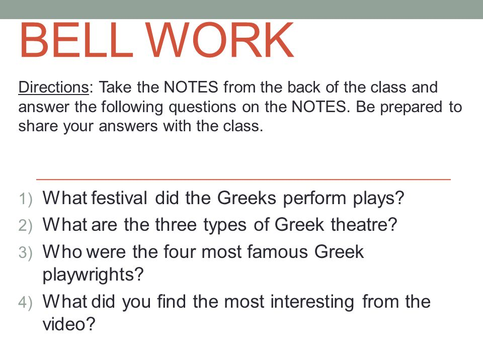 BELL WORK Directions: Take the NOTES from the back of the class and answer the following questions on the NOTES.