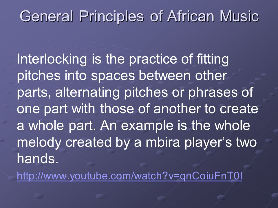 General Principles of African Music Call and response is the alternation or interlocking of leader and chorus, or of a vocal and instrumental part.