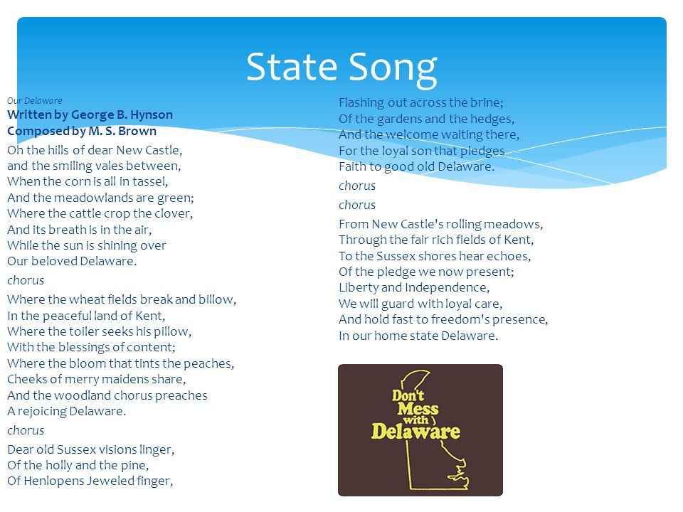 Our Delaware Written by George B. Hynson Composed by M.
