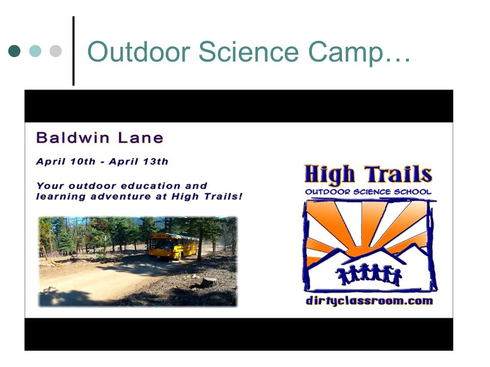 Outdoor Science Camp…