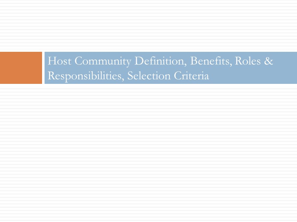 Host Community Definition, Benefits, Roles & Responsibilities, Selection Criteria