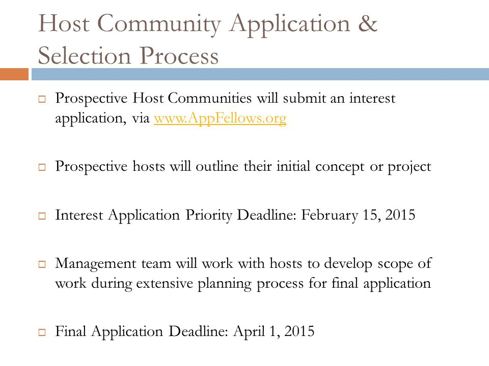 Host Community Application & Selection Process  Prospective Host Communities will submit an interest application, via www.AppFellows.orgwww.AppFellow