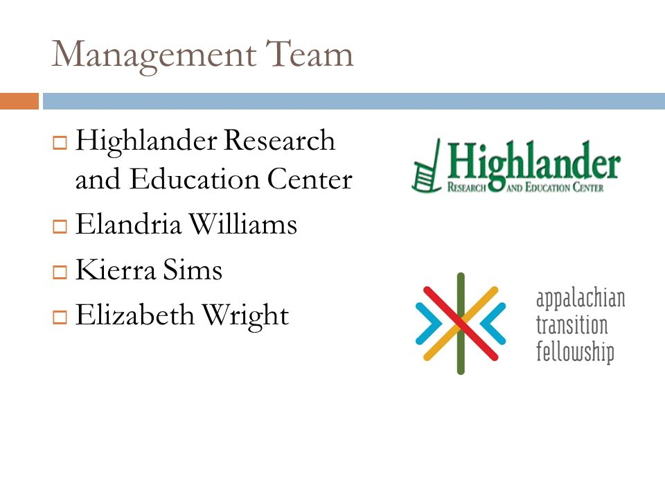Management Team  Highlander Research and Education Center  Elandria Williams  Kierra Sims  Elizabeth Wright