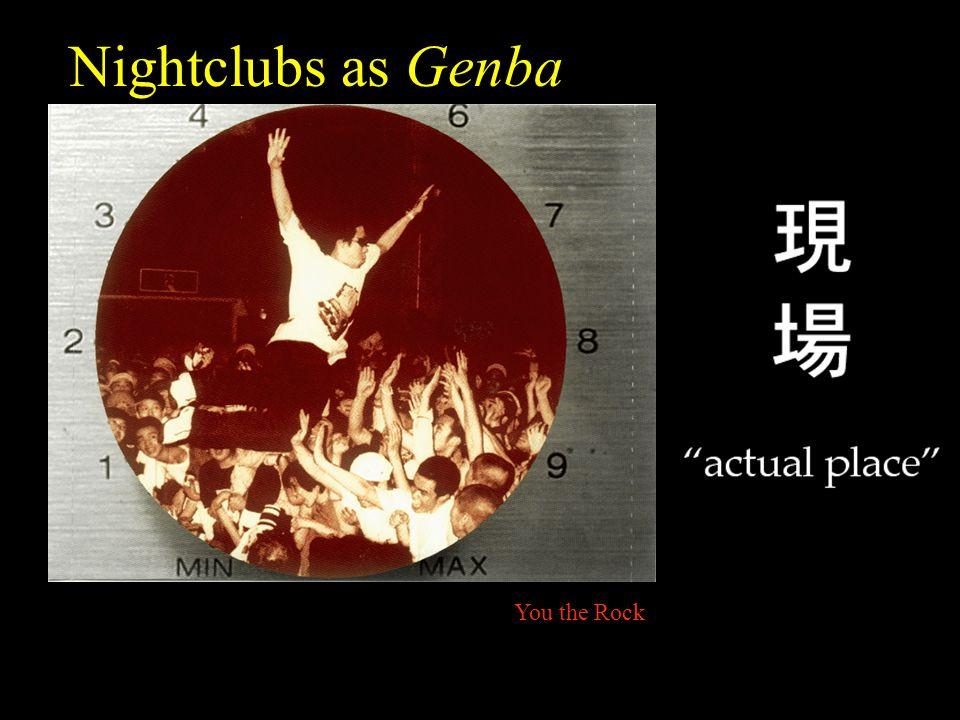 Nightclubs as Genba You the Rock