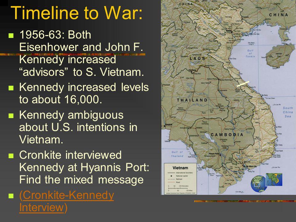 Timeline to War: 1956-63: Both Eisenhower and John F.
