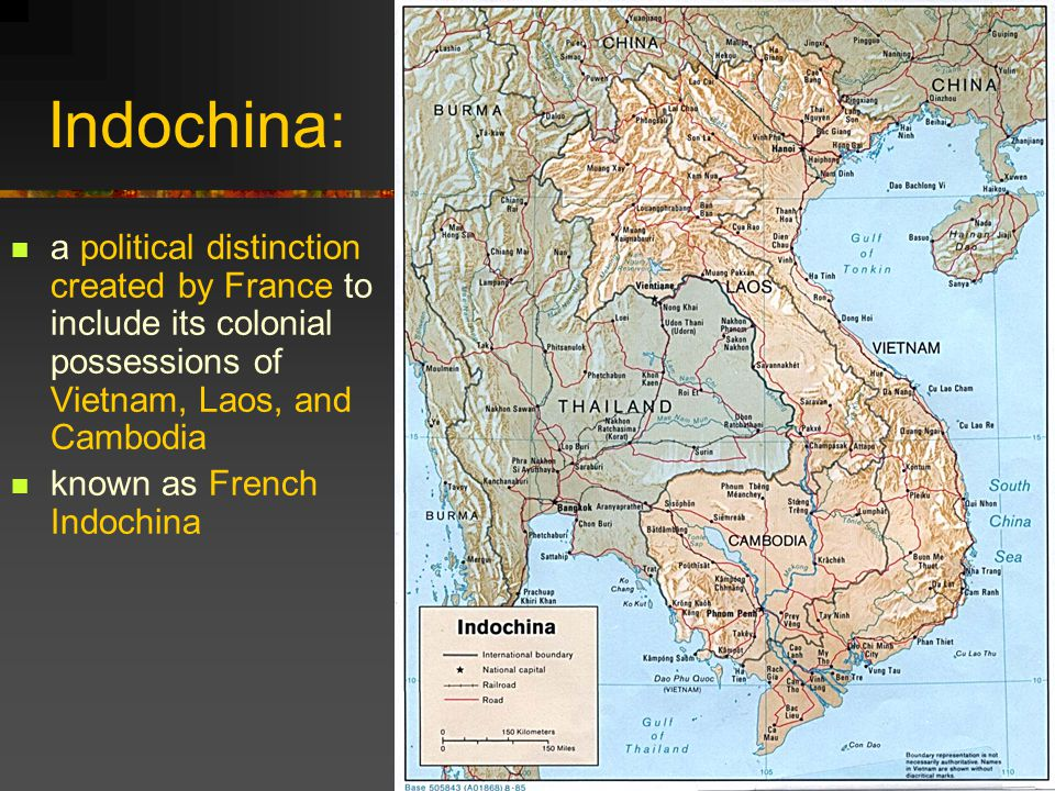 Indochina: a political distinction created by France to include its colonial possessions of Vietnam, Laos, and Cambodia known as French Indochina