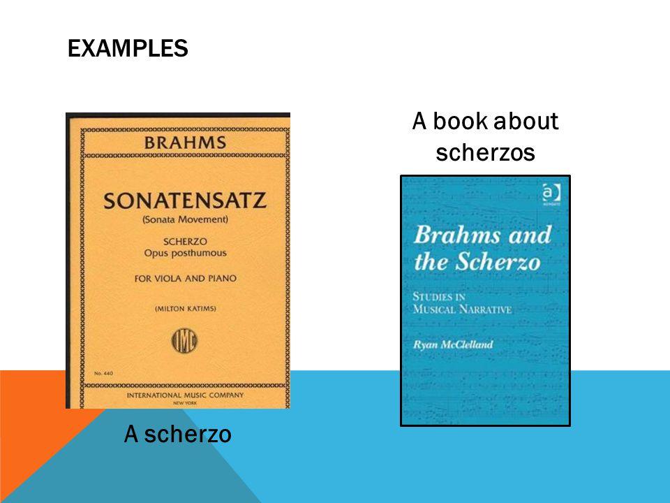 A scherzo A book about scherzos