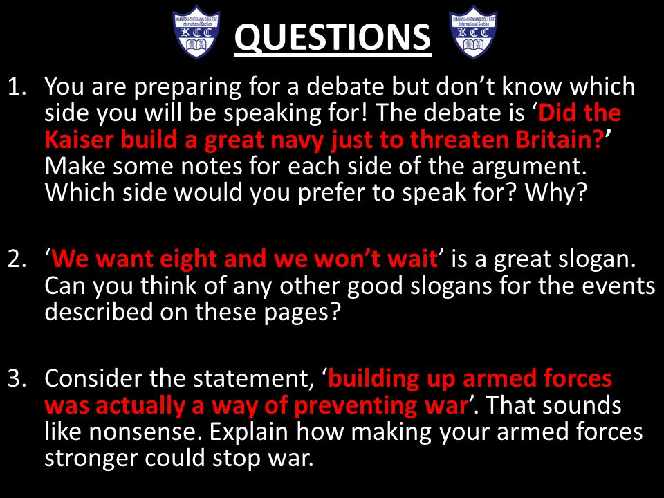 QUESTIONS 1.You are preparing for a debate but don't know which side you will be speaking for.