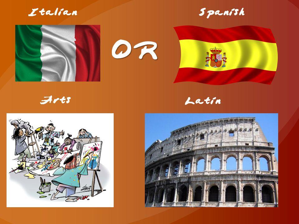 ItalianSpanish OR Arts Latin