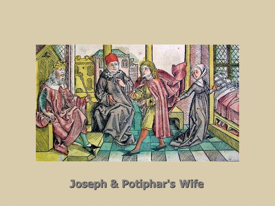 Joseph & Potiphar s Wife