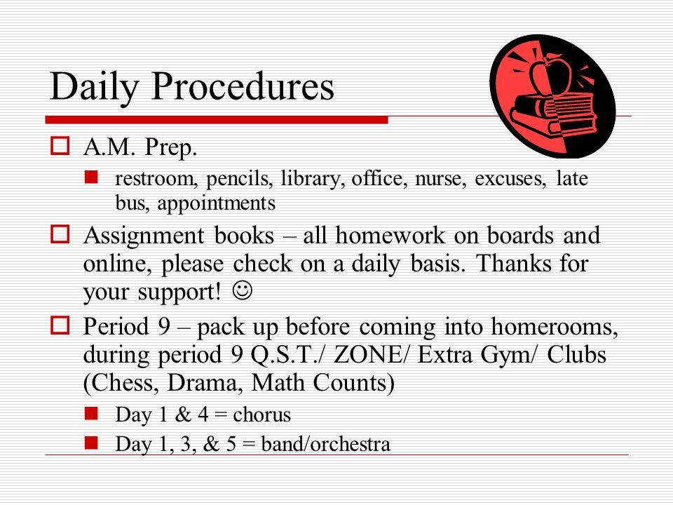 Daily Procedures  A.M. Prep.