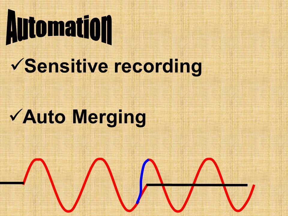 Sensitive recording Auto Merging