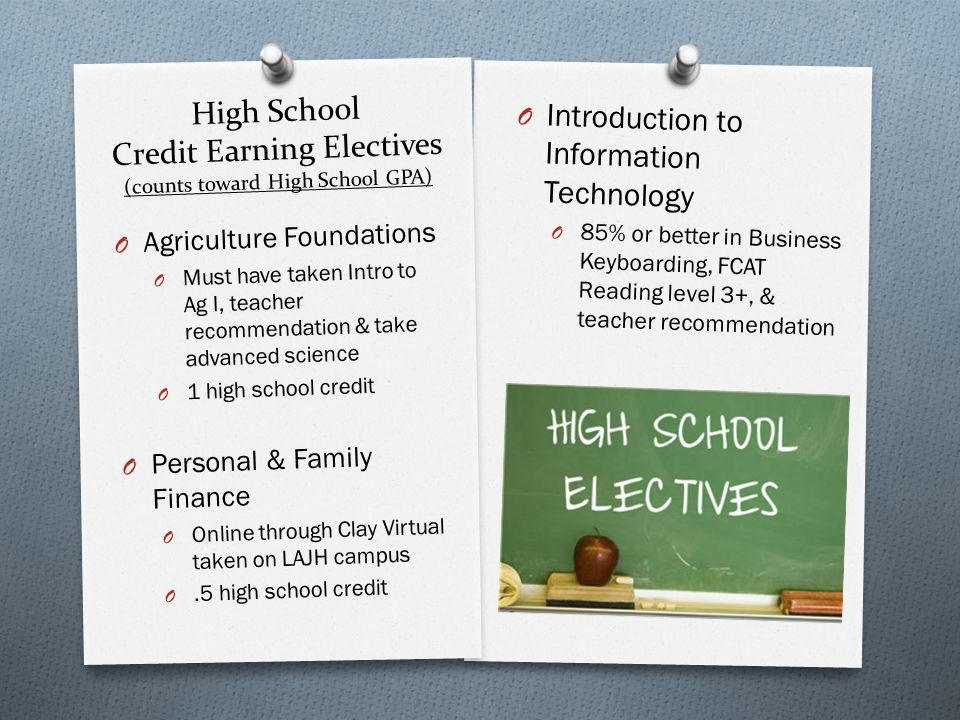 High School Credit Earning Electives (counts toward High School GPA) O Agriculture Foundations O Must have taken Intro to Ag I, teacher recommendation
