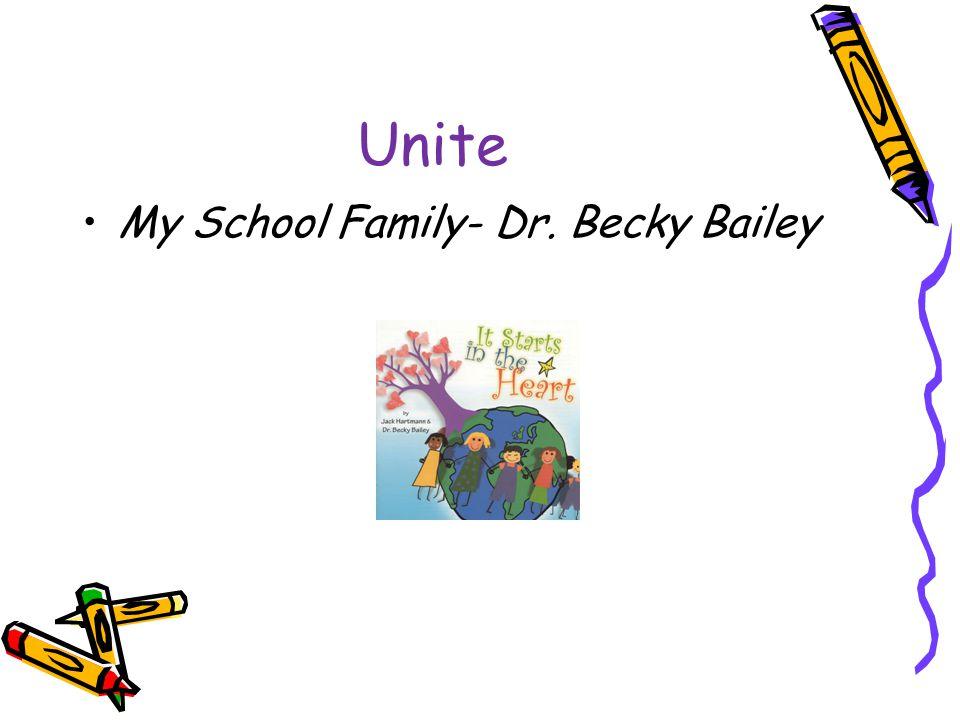 Unite My School Family- Dr. Becky Bailey