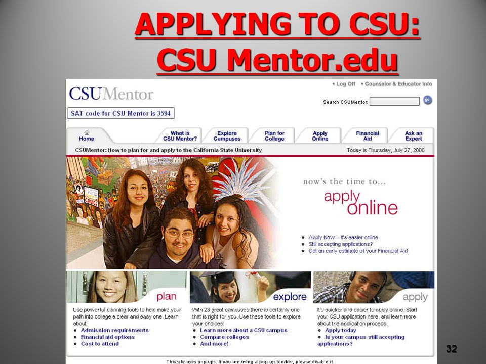 APPLYING TO CSU: CSU Mentor.edu 32
