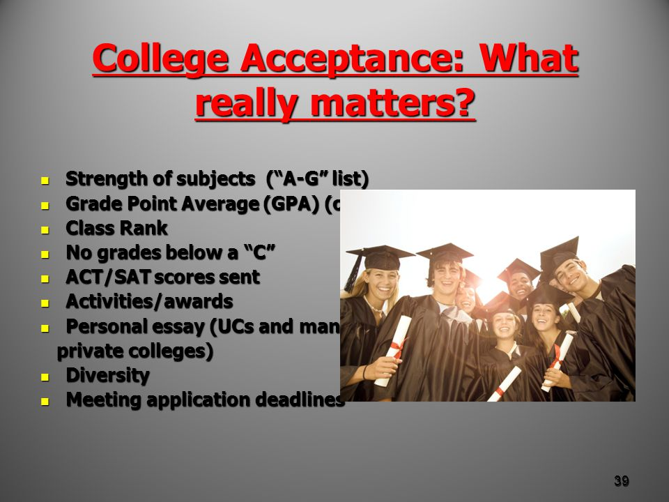 College Acceptance: What really matters.
