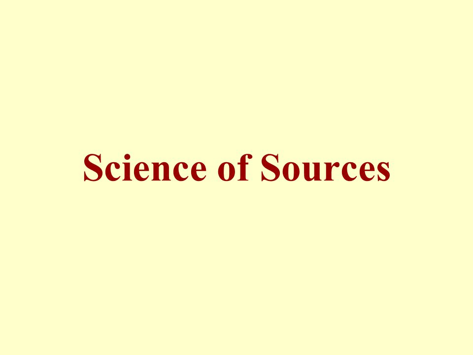 Science of Sources