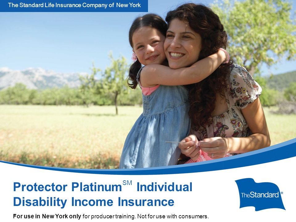 © 2010 Standard Insurance Company SNY 15395PPT Protector Platinum Overview For Producers (Rev 5/14) Protector Platinum SM Individual Disability Income