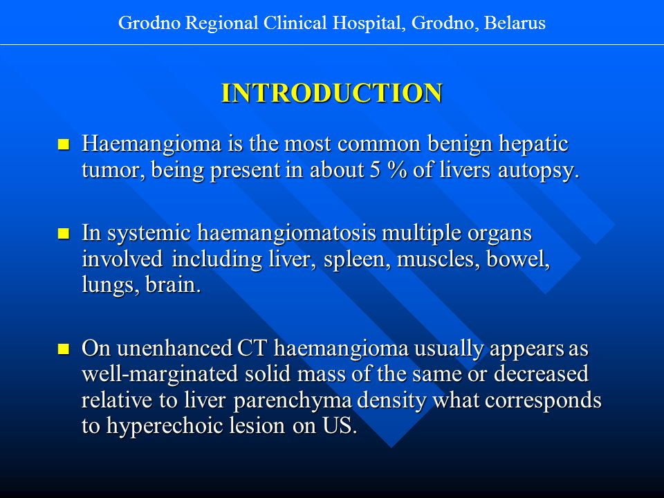 CT scan without contrast enhancement shows typical haemangioma in the 4 th liver segment.