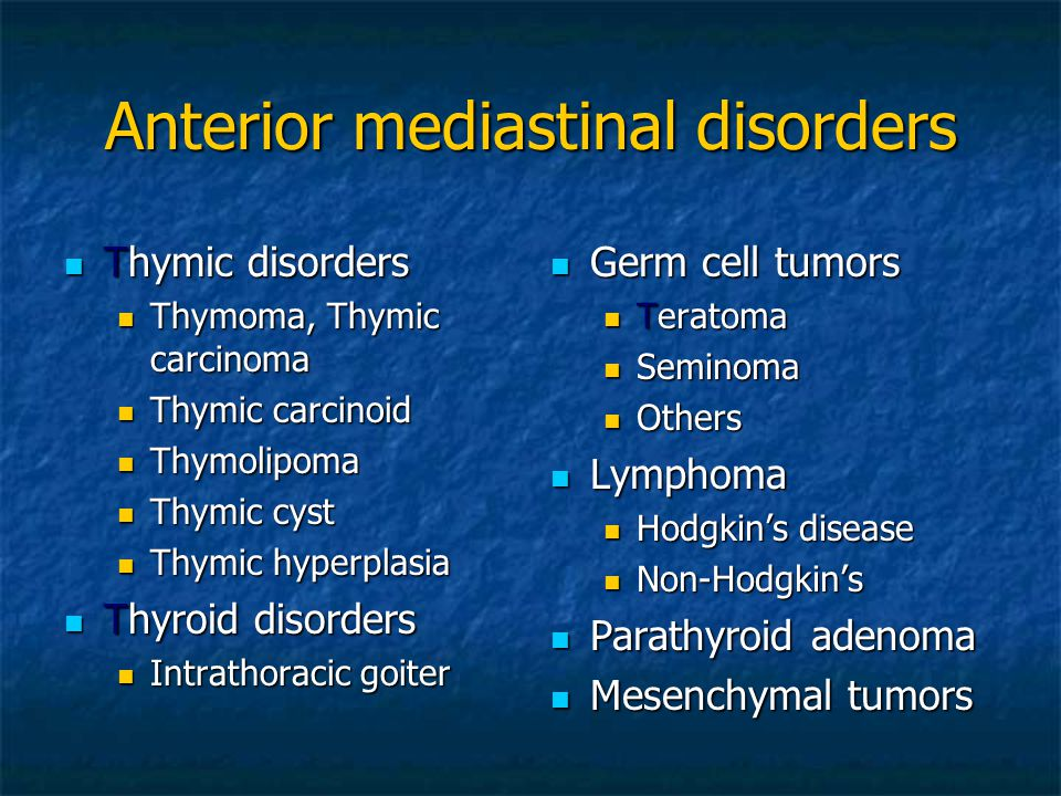 Anterior mediastinal disorders Thymic disorders Thymic disorders Thymoma, Thymic carcinoma Thymoma, Thymic carcinoma Thymic carcinoid Thymic carcinoid
