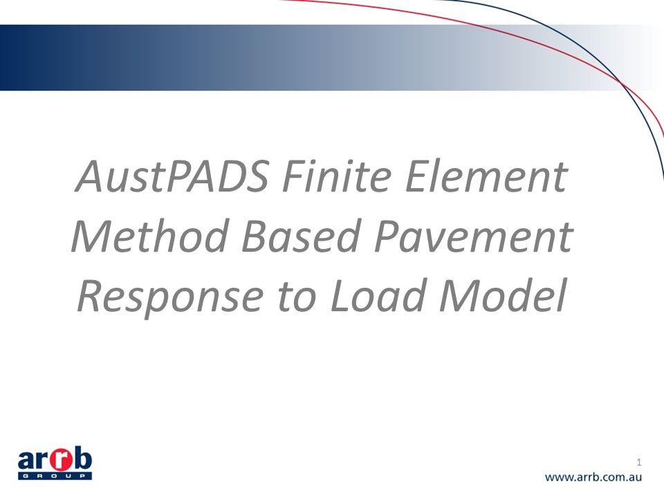 1 AustPADS Finite Element Method Based Pavement Response to Load Model