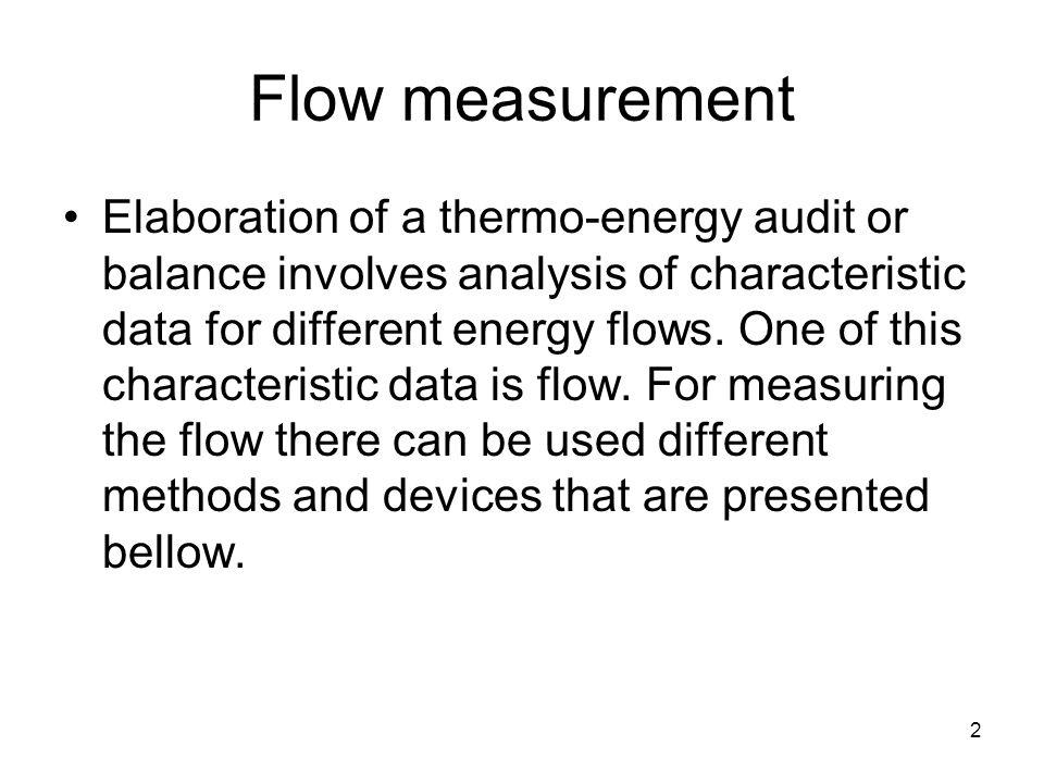 23 Flow measurement Ultrasonic flow meter with transit time.