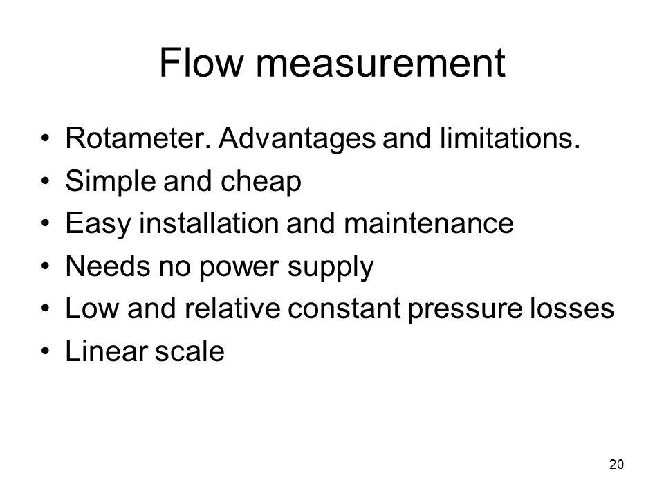 20 Flow measurement Rotameter. Advantages and limitations.