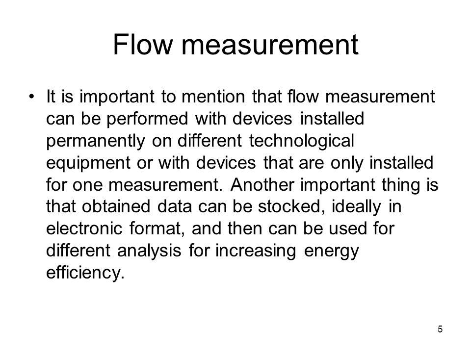 26 Flow measurement Ultrasonic flow meter with transit time.