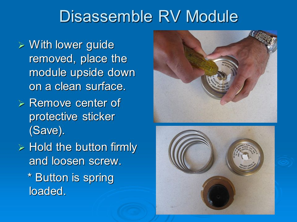 Disassemble RV Module  With lower guide removed, place the module upside down on a clean surface.