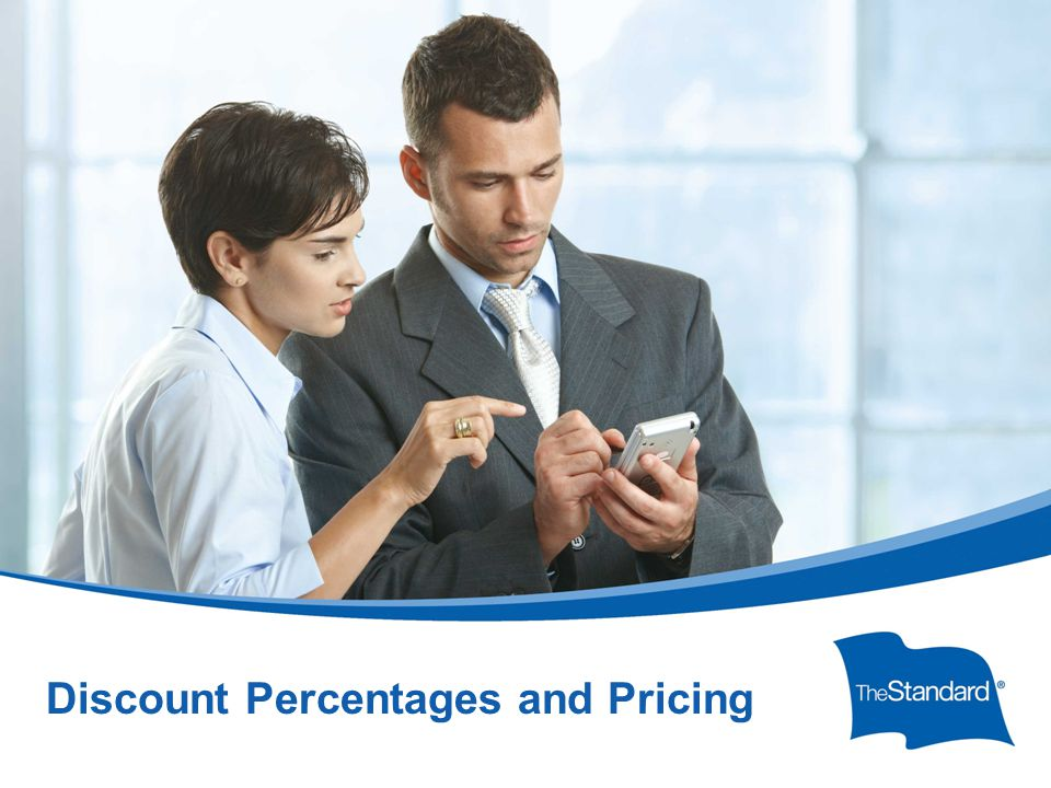 © 2010 Standard Insurance Company SI 15395PPT Protector Platinum Overview (Rev 5/14) Discount Percentages and Pricing