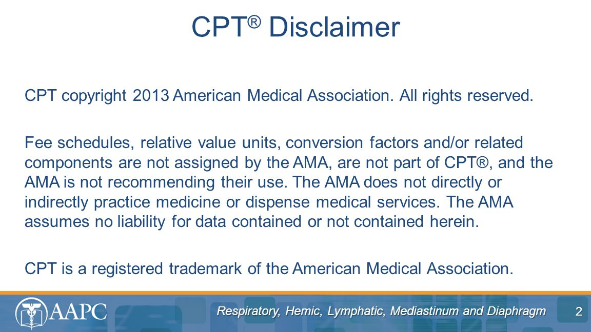 CPT copyright 2013 American Medical Association.All rights reserved.