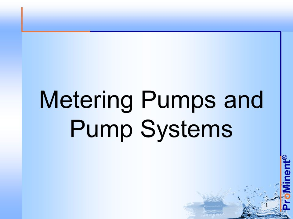 ProMinent ® 2 Convey (like any pump) Measure (repeated displacement of defined volume) Adjust –Volume per displacement –Frequency of displacements METERING PUMP DEFINITION ConveyAdjustMeasure