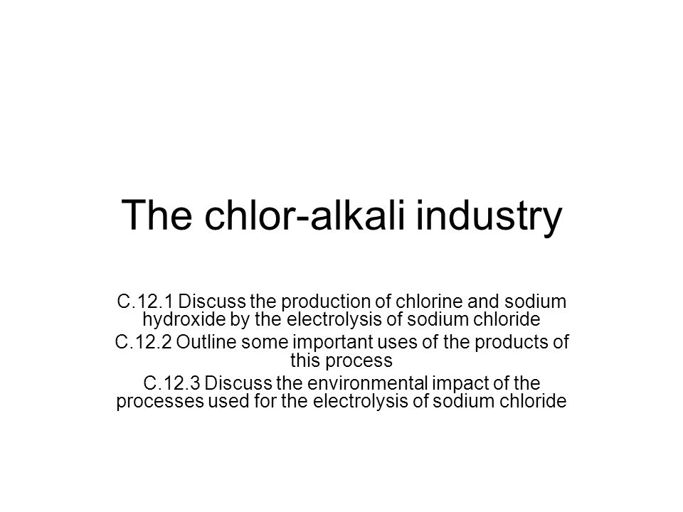 Introduction of chloride Chloride is a powerful oxidizing agent with a standard electrode potential of +1.36V.